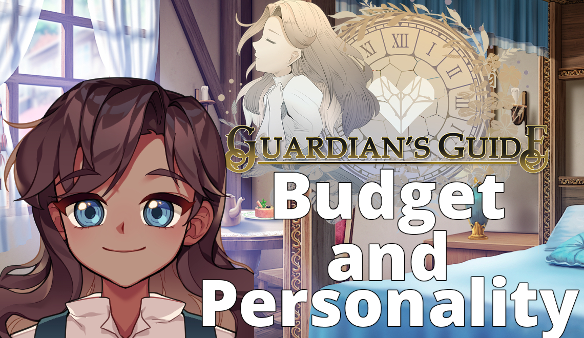 Guardian's Guide Dev Blog 3: Budget and Personality